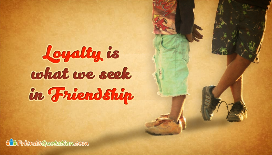 Loyalty Is What
