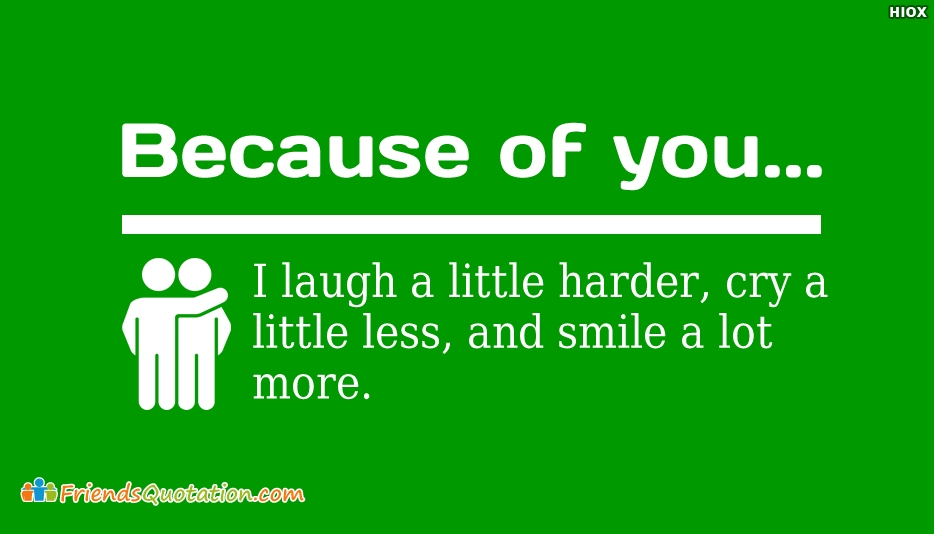 Because Of You I Laugh A