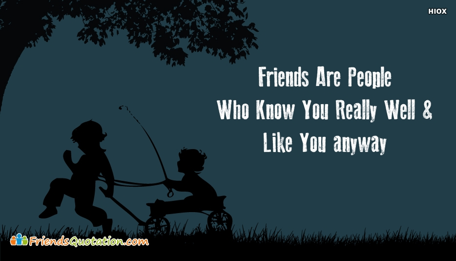 Friends Quotation by Childhood Friends