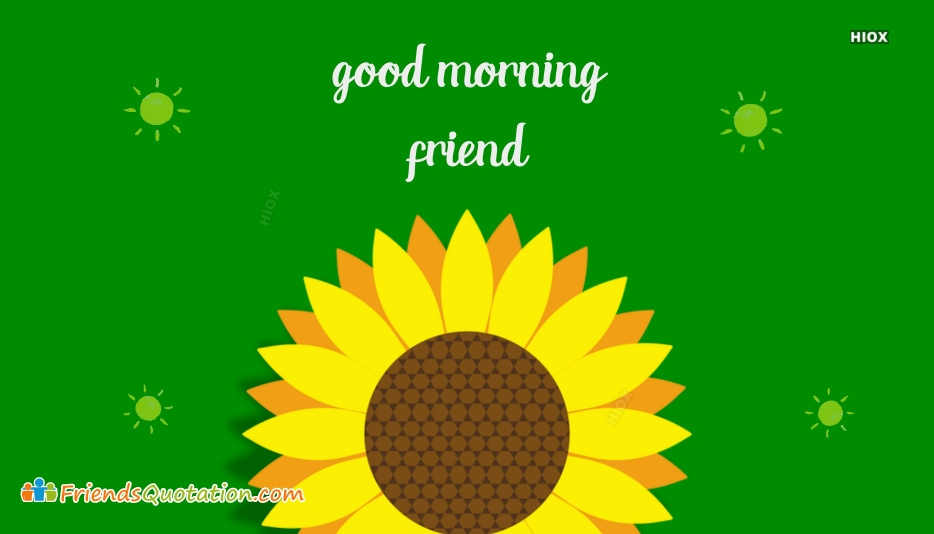 Good Morning Friend 1080p