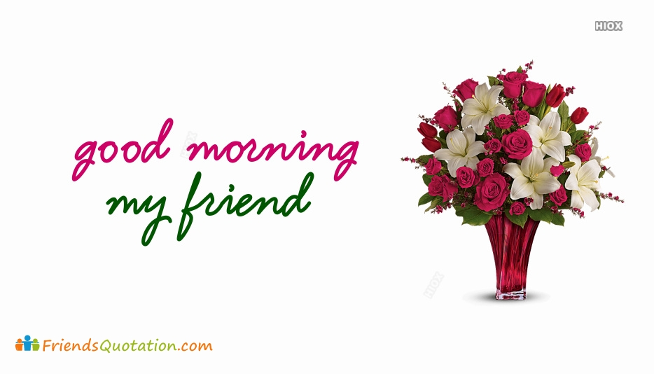 Good Morning Friend Boy
