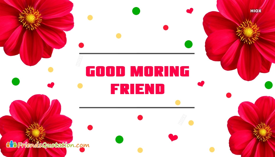 Good Morning Friend Facebook Hd
