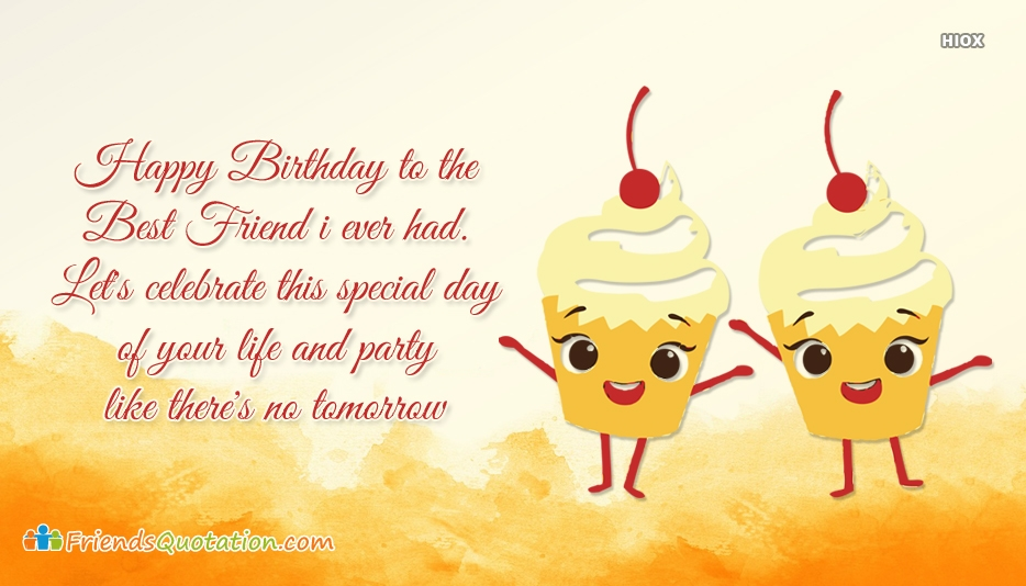Friends Quotation by Birthday