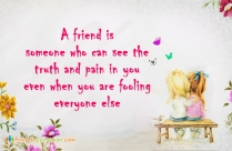A Friend Is Someone Who Can