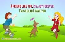 A Friend Like You, Is A