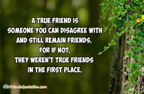 A True Friend Is Someone You