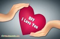 BFF, I Love You