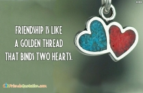 Friendship Is Like A Golden Thread