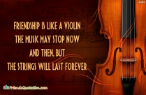 Friendship Is Like A Violin; The