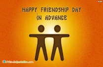 Happy Friendship Day In Advance