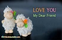 Love You My Dear Friend