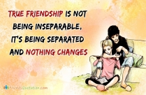 True Friendship Is Not Being Inseparable