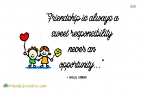 Friends Quotation For Whatsapp | Friendship Is Always A Sweet Responsibility