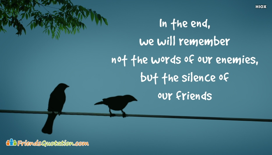 Friends Quotation by Enemy