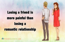 Losing A Friend Is More Painful